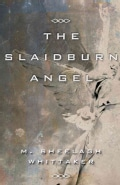 The Slaidburn Angel (Paperback)
