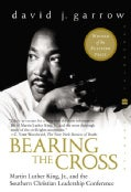Bearing the Cross: Martin Luther King, Jr., and the Southern Christian Leadership Conference (Paperback)