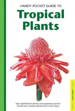 Handy Pocket Guide to Tropical Plants (Paperback)