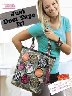 Just Duct Tape It! (Paperback)