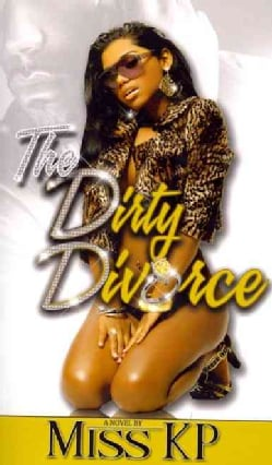 The Dirty Divorce (Paperback)