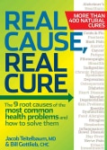 Real Cause, Real Cure: The 9 Root Causes of the Most Common Health Problems and How to Solve Them (Paperback)