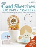 Card Sketches for Paper Crafters (Paperback)