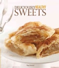 Deliciously Healthy Sweets (Paperback)