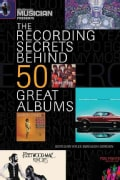 Electronic Musician Presents The Recording Secrets Behind 50 Great Albums (Paperback)
