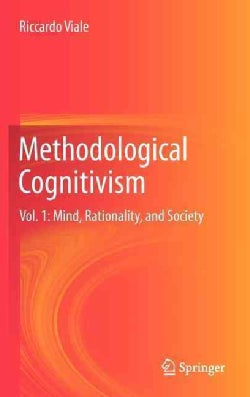 Methodological Cognitivism: Mind, Rationality, and Society (Hardcover)