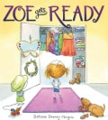 Zoe Gets Ready (Hardcover)