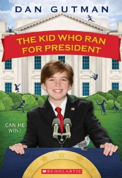 The Kid Who Ran for President (Paperback)