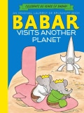 Babar Visits Another Planet (Hardcover)