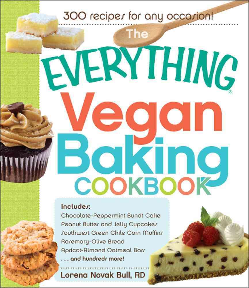 The Everything Vegan Baking Cookbook (Paperback)
