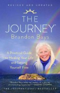 The Journey: A Practical Guide to Healing Your Life and Setting Yourself Free (Paperback)