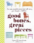 Good Bones, Great Pieces: The seven essential pieces that will carry you through a lifetime (Hardcover)