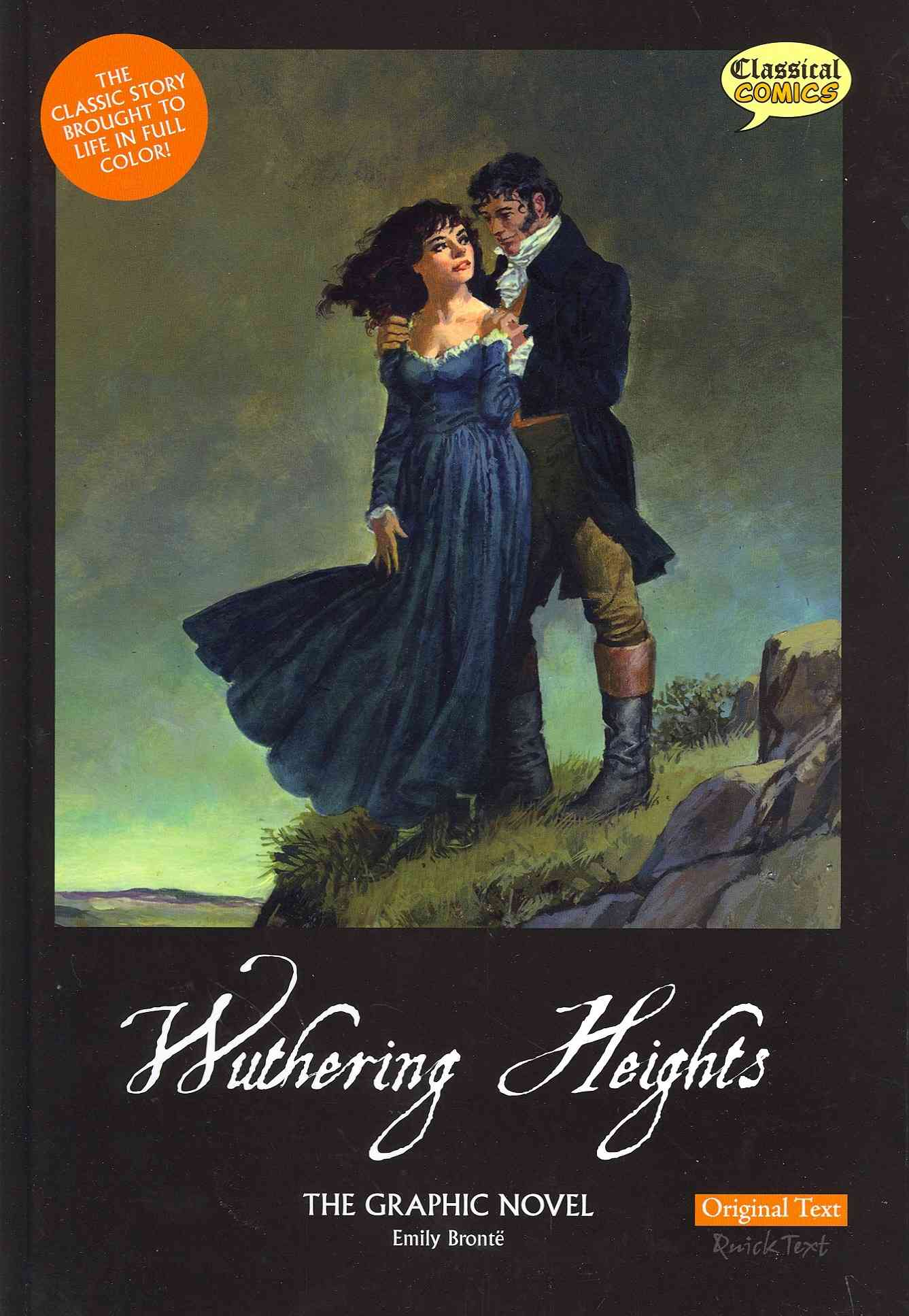 Wuthering Heights: The Graphic Novel: Original Text Version (Hardcover)