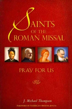 Saints of the Roman Missal, Pray for Us (Paperback)