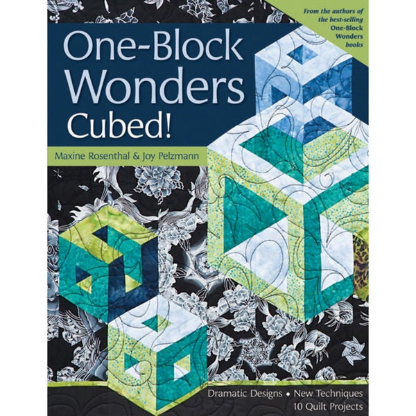 C & T Publishing 'One-Block Wonders Cubed!' Book
