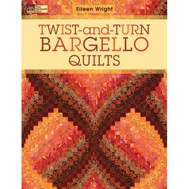 Eileen Wright 'Twist-And-Turn Bargello Quilts' Book