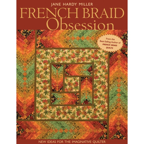 C & T Publishing-French Braid Obsession