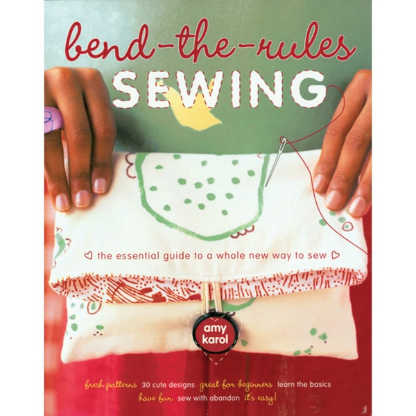 Potter Craft Books 'Bend-The-Rules Sewing' Book