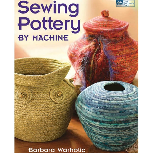 That Patchwork Place 'Sewing Pottery' Book
