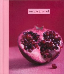 Recipe Journal: Pomegranate - Small (Notebook / blank book)