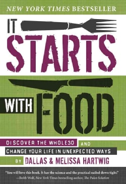 It Starts with Food (Hardcover)