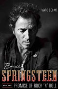 Bruce Springsteen and the Promise of Rock 'n' Roll (Hardcover)