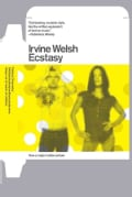 Ecstasy: Three Tales of Chemical Romance (Paperback)