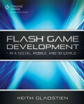 Flash Game Development In a Social, Mobile, and 3D World (Paperback)