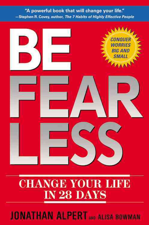 Be Fearless: Change Your Life in 28 Days (Hardcover)