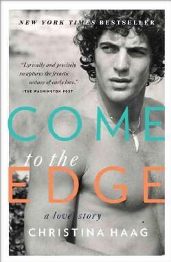 Come to the Edge: A Memoir (Paperback)