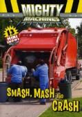 Mighty Machines: Smash, Mash And Crash! (DVD)