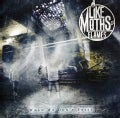 Like Moths To Flames - When We Don't Exist