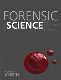 Forensic Science: From the Crime Scene to the Crime Lab (Hardcover)