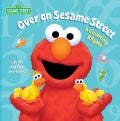 Over on Sesame Street: A Counting Rhyme (Board book)
