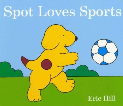Spot Loves Sports (Board book)