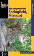 Best Easy Day Hikes Springfield, Missouri (Paperback)