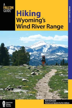 Hiking Wyoming's Wind River Range (Paperback)