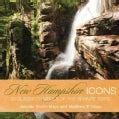 New Hampshire Icons: 50 Classic Symbols of the Granite State (Hardcover)