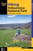 A Falcon Guide Hiking Yellowstone National Park: A Guide to More Than 100 Great Hikes (Paperback)