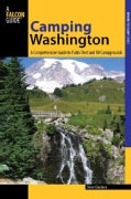 Camping Washington: A Comprehensive Guide to Public Tent and Rv Campgrounds (Paperback)