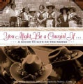 You Might Be a Cowgirl If...: A Guide to Life on the Range (Paperback)