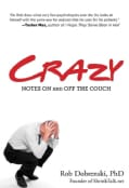 Crazy: Notes On and Off the Couch (Paperback)