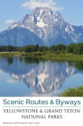 Scenic Routes & Byways Yellowstone & Grand Teton National Parks (Paperback)