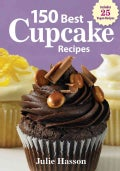 150 Best Cupcake Recipes (Paperback)
