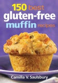 150 Best Gluten-Free Muffin Recipes (Paperback)