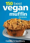 150 Best Vegan Muffin Recipes (Paperback)