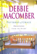 Patterns of Grace: Devotions from the Heart (Hardcover)