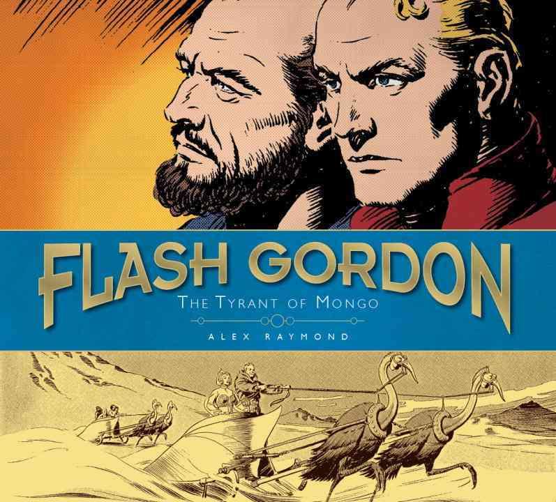 Flash Gordon: The Tyrant of Mongo: Sundays 1937-41 (Hardcover)