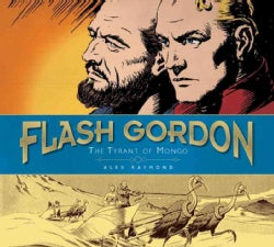 Flash Gordon: The Tyrant of Mongo: Sundays 1937-41 (Hardcover)