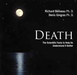 Death: The Scientific Facts to Help Us Understand It Better (Paperback)